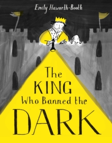 Image for The king who banned the dark