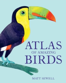 Image for Atlas of Amazing Birds