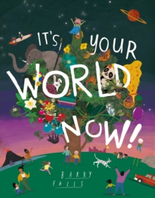 Image for It's your world now!