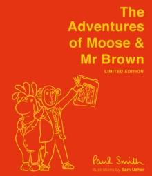 Image for The adventures of Moose & Mr Brown.