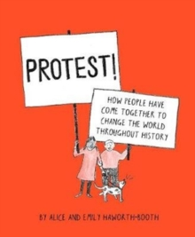 Image for Protest!  : how people have come together to change the world