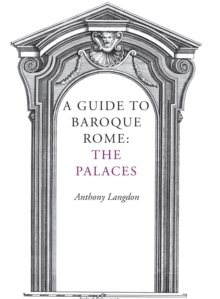 Image for A Guide to Baroque Rome: The Palaces