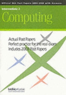 INT 2 COMPUTING SQA PAST PAPERS - LECKIE AND LECKIE