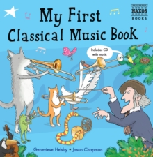 My First Classical Music Book - Helsby, Genevieve