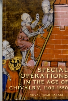 Image for Special operations in the age of chivalry, 1100-1550
