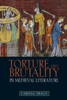 Image for Torture and brutality in medieval literature