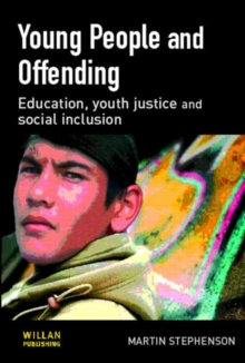 Image for Young people and offending  : education, youth justice and social inclusion
