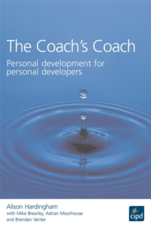 Image for The coach's coach  : personal development for personal developers