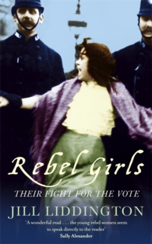 Image for Rebel girls  : their fight for the vote