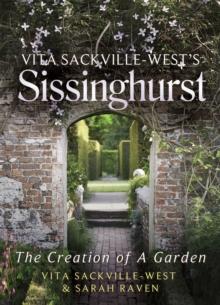 Image for Vita Sackville-West's Sissinghurst  : the creation of a garden