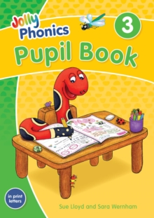 Image for Jolly Phonics Pupil Book 3 : in Print Letters (British English edition)