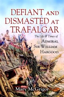 Image for Defiant but dismasted at Trafalgar
