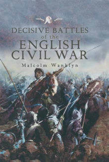 Image for Decisive battles of the English Civil War  : myth and reality