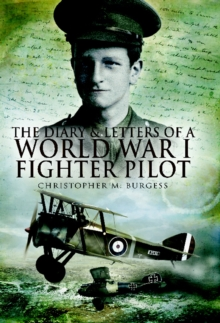 Diary and Letters of a World War I Fighter Pilot