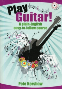 Image for Play Guitar! : A Plain-English, Easy-to-Follow Course