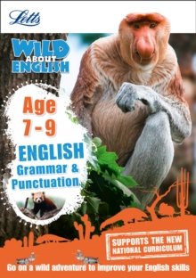 Image for Letts wild about EnglishAge 7-9: Grammar & punctuation