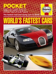 World's fastest cars  : the fastest road and racing cars on Earth