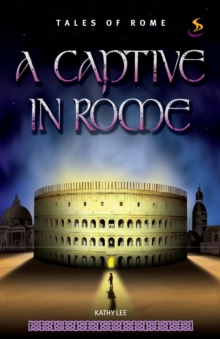 Image for A Captive in Rome.