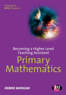 Image for Becoming a higher level teaching assistant  : primary mathematics