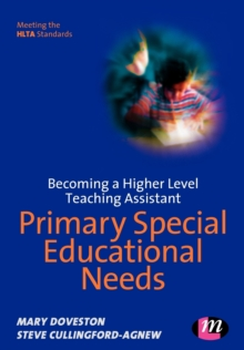 Image for Becoming a higher level teaching assistant: Primary special educational needs