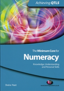 Image for The minimum core for numeracy  : knowledge, understanding and personal skills