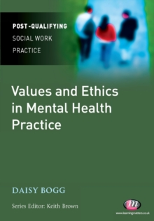 Image for Values and ethics in mental health practice