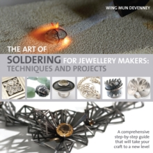 Image for The art of soldering for jewellery makers  : techniques and projects