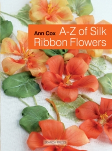 Image for A-Z of silk ribbon flowers