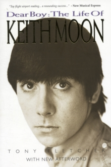 Image for Dear boy  : the life of Keith Moon