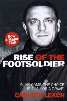 Image for Rise of the footsoldier  : 'in my game, the choice is a jail or a grave'