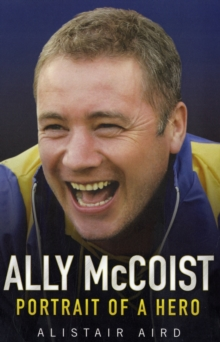 Image for Ally McCoist  : portrait of a hero