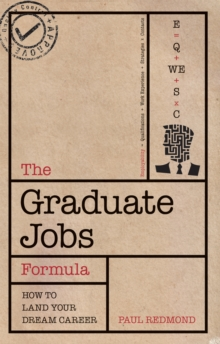 Image for The graduate jobs formula  : how to land your dream career