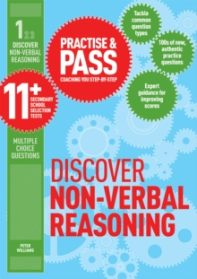 Practice & pass 11+Level 1,: Discover non-verbal reasoning - Williams, Peter