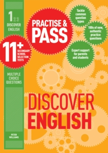 Practice & pass 11+Level 1,: Discover English - Williams, Peter