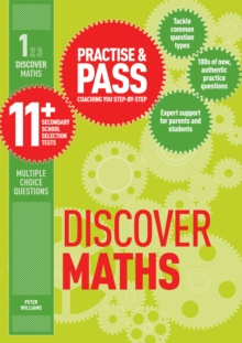 Practice & pass 11+Level 1,: Discover maths - Williams, Peter