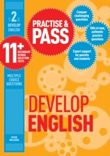 Practice & pass 11+Level 2,: Develop English - Williams, Peter