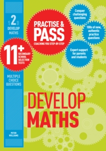 Practice & pass 11+Level 2,: Develop maths - Williams, Peter