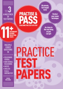Practice & pass 11+Level 3,: Practice - Williams, Peter