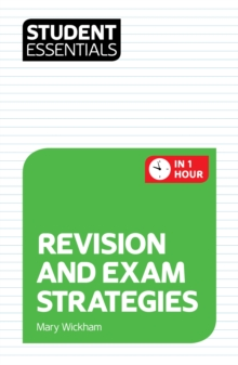 Revision and exam strategies - Wickham, Mary