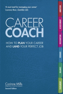 Career coach  : how to plan your career and land your perfect job - Mills, Corinne