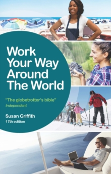 Work your way around the world - Griffith, Susan