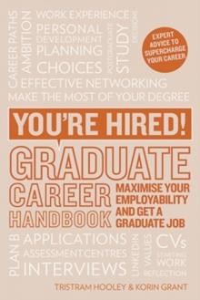 Graduate career handbook  : maximise your employability and get a graduate job - Grant, Korin