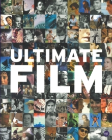Image for The ultimate film  : the UK's 100 most popular films