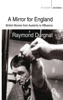 Image for A mirror for England  : British movies from austerity to affluence