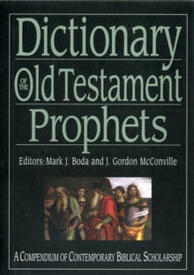 Dictionary of the Old Testament: Prophets