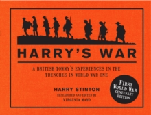 Image for Harry's war  : a British Tommy's experiences in the trenches in World War One