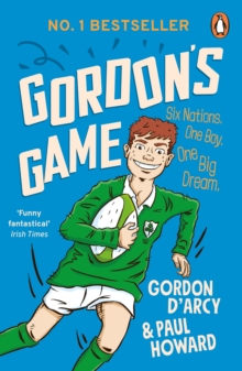 Image for Gordon's game  : six nations, one boy, one big dream