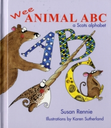 Image for Wee animal ABC  : a Scots alphabet