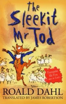 The sleekit Mr Tod - Dahl, Roald