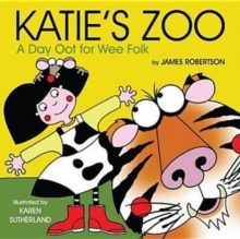 Image for Katie's zoo  : a day oot for wee folk